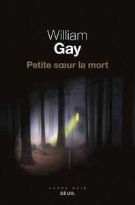 Petite soeur la mort (William Gay)