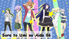 Sora to Umi no Aida 06