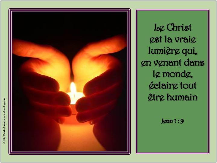 Le Christ est la vraie lumière - Jean 1 : 9