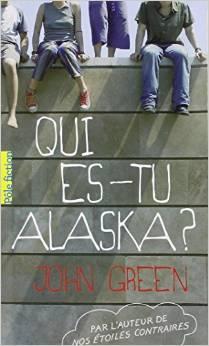 """""""Qui es-tu Alaska?"""" de John Green"""