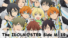 The IDOLM@STER Side M 10