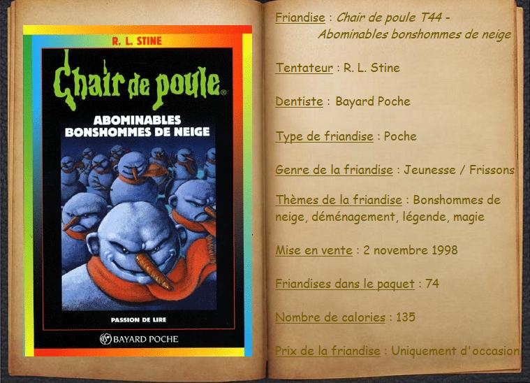 Chair De Poule T44 Abominables Bonshommes De Neige R L