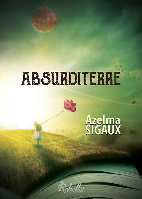 """""""Absurditerre"""" un recueil d'histoires qui mêlent joliment écologie et contes philosophiques, à lire !"""