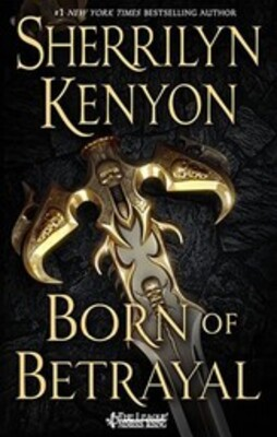 The League #9 - Born of Betrayal, de Sherrilyn Kenyon