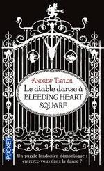 Andrew Taylor, Le diable danse à Bleeding heart square, Pocket