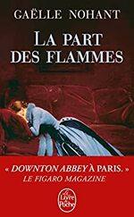 La part des flammes - Gaëlle Nohant -