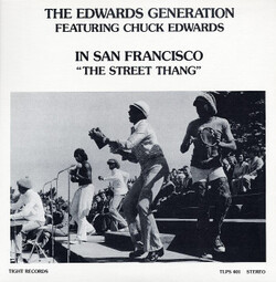 The Edwards Generation Feat. Chuck Edwards - The Street Thang - Complete LP