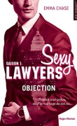 Chronique Sexy Lawyers tome 1 : Objection d'Emma Chase