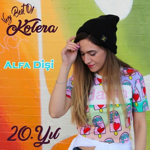 Kolera - Alfa Dişi (2018) [Hip Hop]