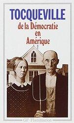 """""""De la démocratie en Amérique"""" d'Alexis de Tocqueville"""