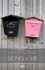 Lignes de vie, de Samantha Bailly