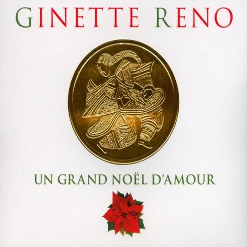 Un grand Noël d'Amour - Ginette Reno -