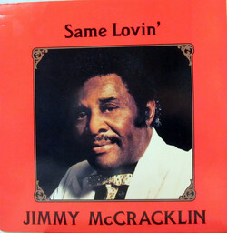 Jimmy McCraklin - Same Lovin' - Complete LP