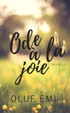 Ode à La Joie,  Oluf EMI