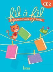 Lecture CE2 - Collection Fil à Fil - Livre élève - Ed. 2013
