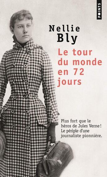Le tour du monde ne 72 jours de Nellie Bly