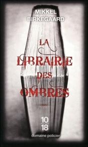Couverture La Librairie des Ombres