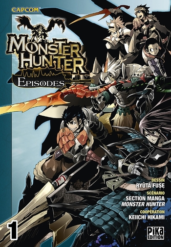 Monster hunter episodes - Tome 01 - Ryûta Fuse & Keiichi Hikami