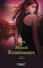 Nés à Minuit - Renaissance, Tome 2 : Alliance