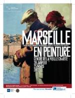 * MARSEILLE EN PEINTURE - EXPOSITION