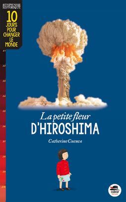 la petite fleur d'Hiroshima de Catherine Cuenta