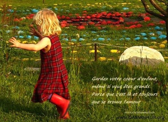 gardez votre coeur d'enfant