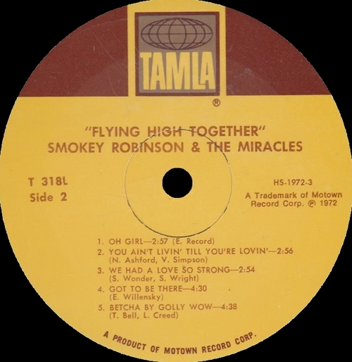 "Smokey Robinson & The Miracles : Album "" Flying High Together "" Tamla Records T-318L [ US ] le 27 Juillet 1972"