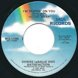 Denise Lasalle & Satifaction - I'm Trippin' On You