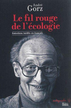 Le fil rouge de l'écologie                 : entretiens inédits en français
