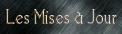 Les Mises à Jour