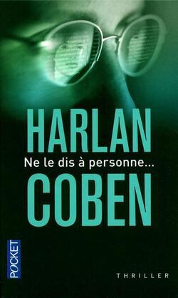Ne le dis à personne... d'Harlan Coben