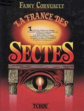 Fanny Cornuault - La France des sectes (1978)