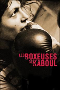Les boxeuses de Kaboul d'Ariel J. Nasr (2011)