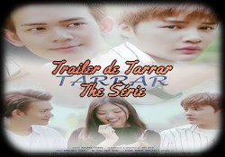 Tarrar : The Star the série