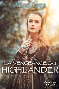 La vengeance du Highlander (Anna Lyra)
