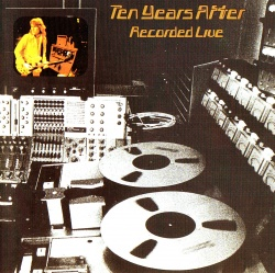 TEN YEARS AFTER - Recorded Live [1997 BGO Remastered Edition]