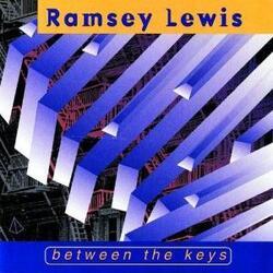 Ramsey Lewis - Between The Keys - Complete CD