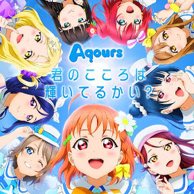 Love Live Sunshine : Aqours 1st SINGLE