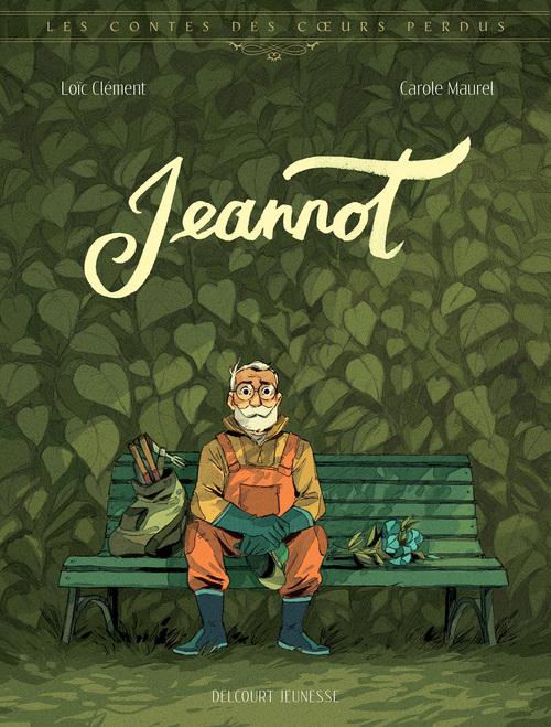 Les contes des coeurs perdus - Tome 04 Jeannot - Clément & Maurel