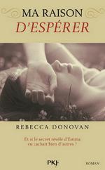 Breathing, tome 2 : Ma raison d'espérer, de Rebecca Donovan