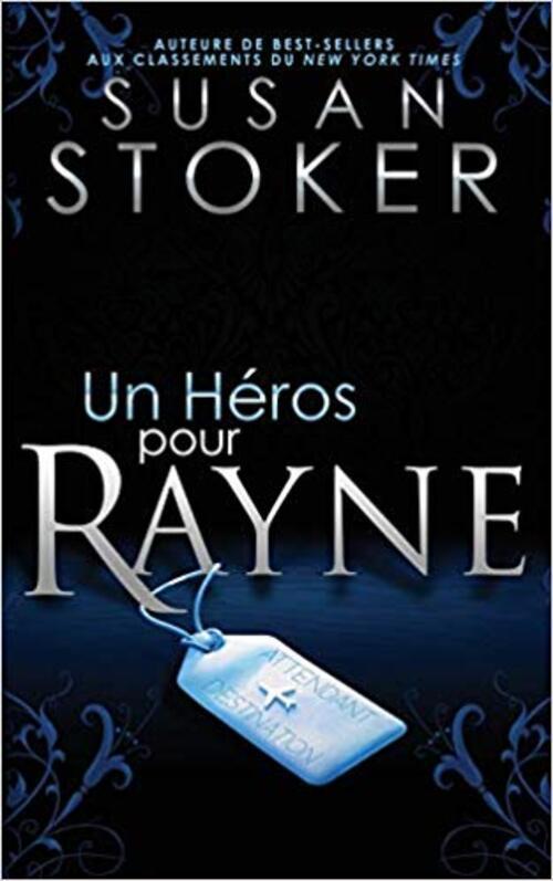 Un héros pour Rayne