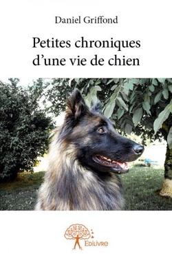 Petites chroniques d'une vie de chien
