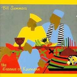 Bill Summers - The Essence Of Kwanzaa - Complete CD