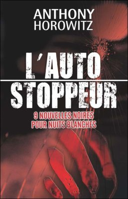 Anthony Horowitz : L'auto stoppeur