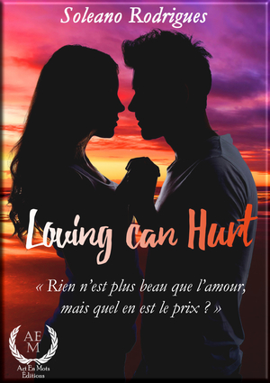 Loving can hurt de Soleano Rodrigues
