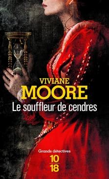 Alchemia, tome 3, Le Souffleur de Cendres ; Viviane Moore