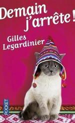 Demain, j'arrête de Gilles Legardinier