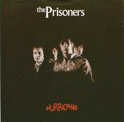 We are a garage band...... The Prisoners - suppléments