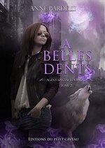 Léa Bacal, T2 :  À Belles Dents de Anne Bardelli