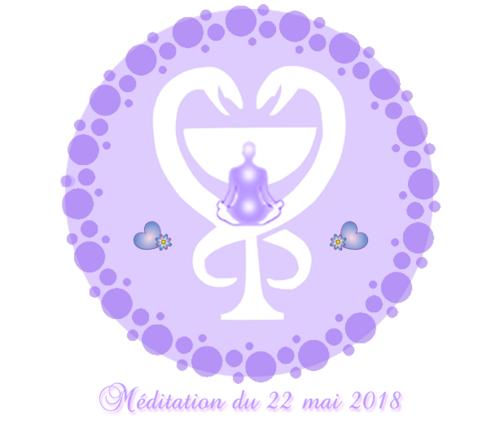 Méditation du 22 mai 2018